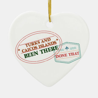 Turks and Caicos Islands Been There Done That Ceramic Ornament