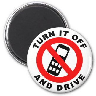 Turn It Off and Drive Magnet