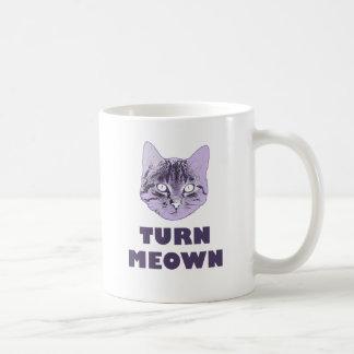 Turn Meown Coffee Mug