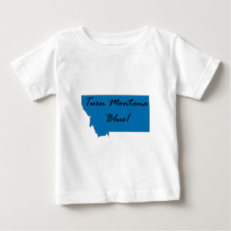 Turn Montana Blue! Democratic Pride! Baby T-Shirt