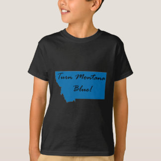 Turn Montana Blue! Democratic Pride! T-Shirt