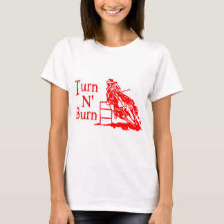 TURN N BURN T-Shirt