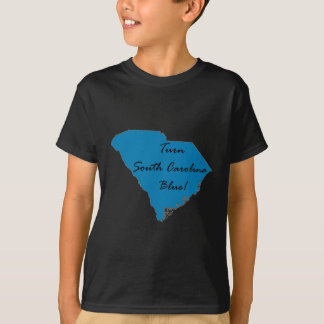 Turn South Carolina Blue! Democratic Pride! T-Shirt