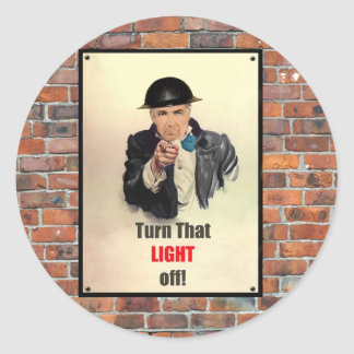 Turn that Light Off WW2 Poster Classic Round Sticker