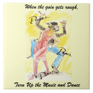 Turn up the Music and Dance, Tile