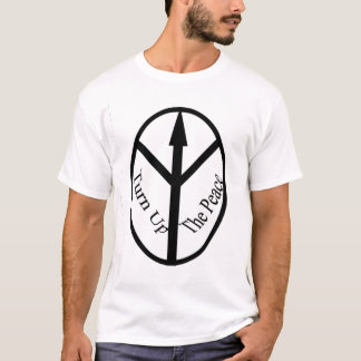 Turn Up The Peace T-Shirt