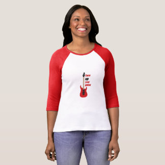 turn up your guitar T-Shirt