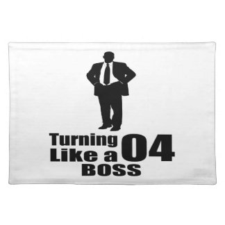 Turning 04 Like A Boss Placemat