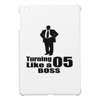 Turning 05 Like A Boss Cover For The iPad Mini