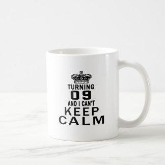 Turning 09 and i can't keep calm mug