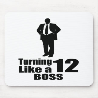 Turning 12 Like A Boss Mouse Pad