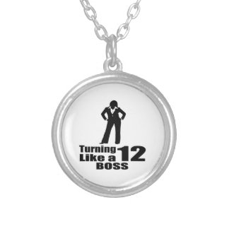 Turning 12 Like A Boss Silver Plated Necklace