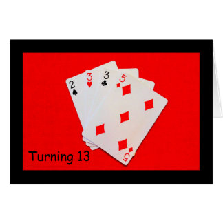 Turning 13 Is A Big Deal! Card