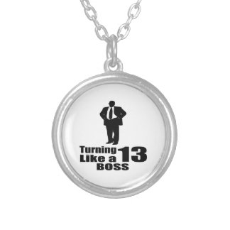 Turning 13 Like A Boss Silver Plated Necklace
