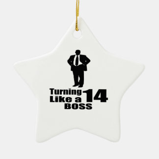 Turning 14 Like A Boss Ceramic Ornament