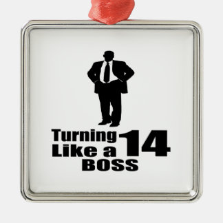 Turning 14 Like A Boss Metal Ornament