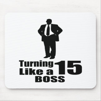 Turning 15 Like A Boss Mouse Pad