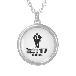 Turning 17 Like A Boss Silver Plated Necklace