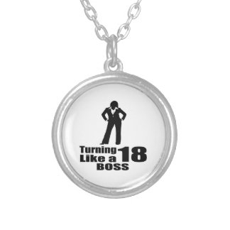 Turning 18 Like A Boss Silver Plated Necklace