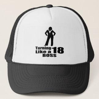 Turning 18 Like A Boss Trucker Hat