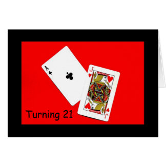 Turning 21 Is A Big Deal! Card