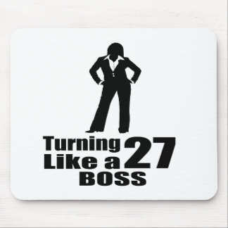 Turning 27 Like A Boss Mouse Pad