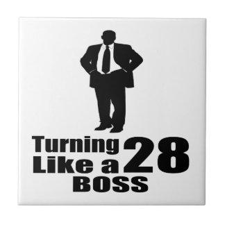 Turning 28 Like A Boss Ceramic Tile