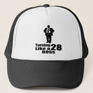 Turning 28 Like A Boss Trucker Hat