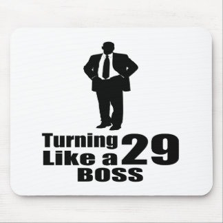 Turning 29 Like A Boss Mouse Pad