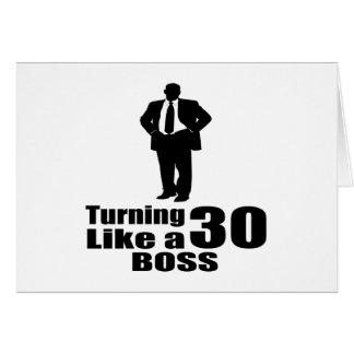 Turning 30 Like A Boss Card