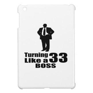 Turning 33 Like A Boss iPad Mini Cases