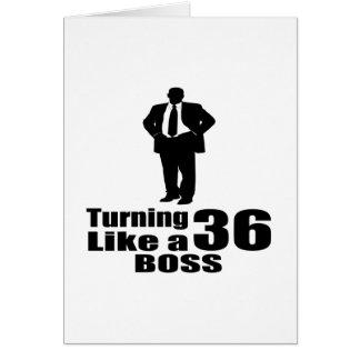Turning 36 Like A Boss Card