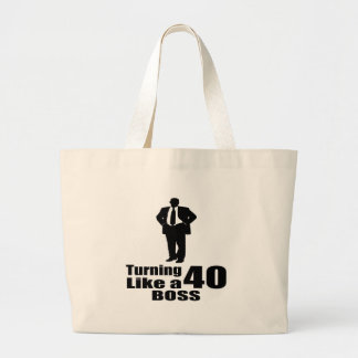 Turning 40 Like A Boss Large Tote Bag