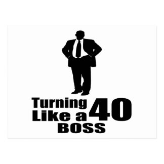 Turning 40 Like A Boss Postcard