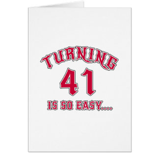 Turning 41 Is So Easy Birthday Card
