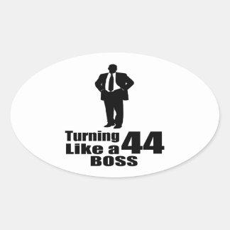 Turning 44 Like A Boss Oval Sticker