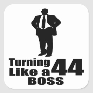 Turning 44 Like A Boss Square Sticker