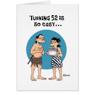 Turning 52 Birthday Card