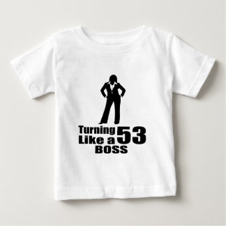 Turning 53 Like A Boss Baby T-Shirt