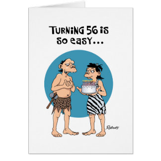 Turning 56 Birthday Card