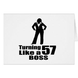 Turning 57 Like A Boss Card