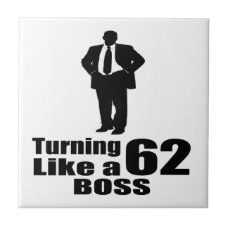 Turning 62 Like A Boss Tile