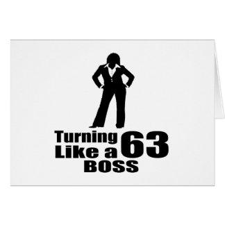 Turning 63 Like A Boss Card