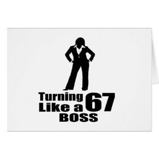 Turning 67 Like A Boss Card