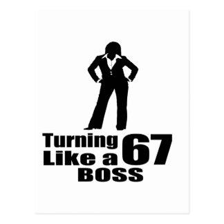 Turning 67 Like A Boss Postcard
