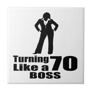Turning 70 Like A Boss Ceramic Tile