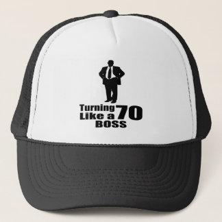 Turning 70 Like A Boss Trucker Hat