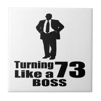 Turning 73 Like A Boss Tile