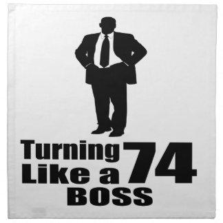 Turning 74 Like A Boss Napkin