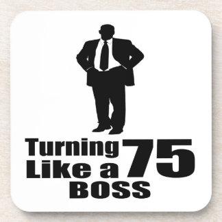 Turning 75 Like A Boss Coaster